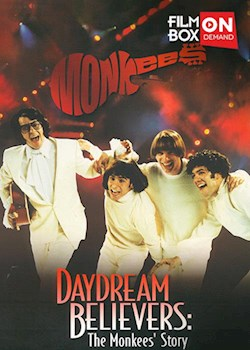 Daydream Believers: The Monkees' Story