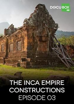The Inca Empire Constructions