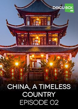 China A Timeless Country Part 2