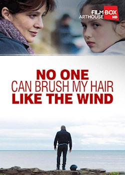 No One Can Brush My Hair Like The Wind