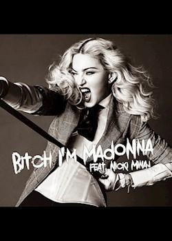 Madonna - B**** I'm Madonna (ft. Nicki Minaj)