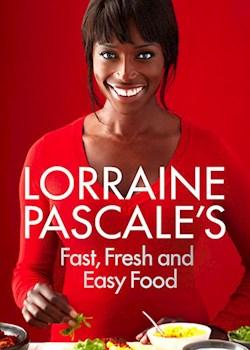 Lorraine's Fast, Fresh & Easy Food
