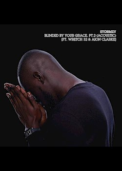 Stormzy - Blinded By Your Grace, Pt. 2 (ft. Aion Clarke, Ed Sheeran & Wretch 32)