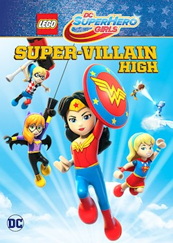 Lego DC Super Hero Girls: Super-Villain High