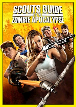Scouts Guide To The Zombie Apocalypse (Scouts Vs. Zombies)