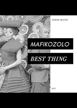 Mafikizolo - Best Thing (ft. KLY & Gemini Major)
