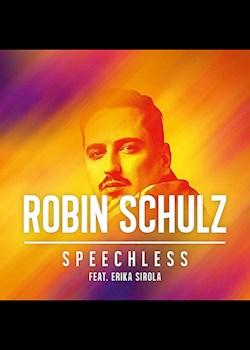 Robin Schulz - Speechless (ft. Erika Sirola)
