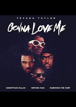 Teyana Taylor - Gonna Love Me (Remix) (ft. Ghostface Killah, Method Man & Raekwon)