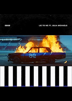 5 Seconds Of Summer - Lie To Me (ft. Julia Michaels)