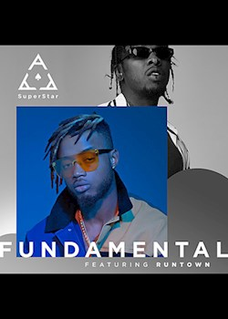Superstar Ace - Fundamental (ft. Runtown)
