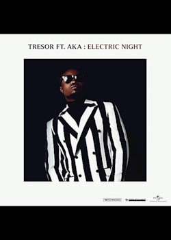 TRESOR - Electric Night (ft. AKA)