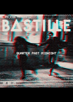 Bastille - Quarter Past Midnight