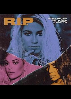 Sofia Reyes - R.I.P. (ft. Rita Ora & Anitta)