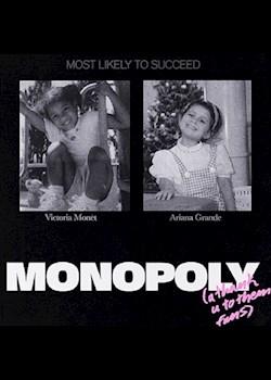 Ariana Grande & Victoria Monét - MONOPOLY