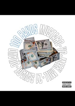 Mustard - 100 Bands (ft. Quavo, YG & Meek Mill)