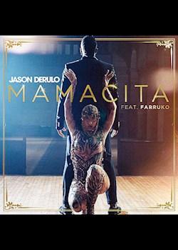 Jason Derulo - Mamacita (ft. Farruko)