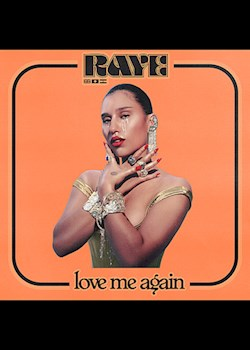 RAYE - Love Me Again