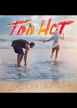 Jason Derulo - Too Hot