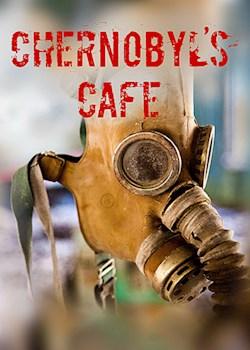 Chernobyl's Cafe