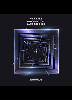 Gryffin, Gorgon City & AlunaGeorge - Baggage