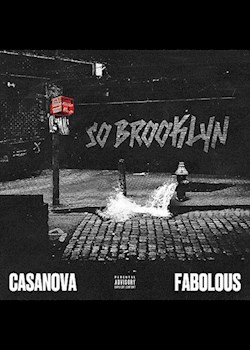 Casanova - So Brooklyn (ft. Fabolous)