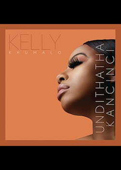 Kelly Khumalo - Undithatha Kancinci (Studio Session)