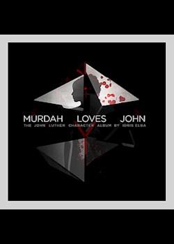 Idris Elba - Murdah Loves John (ft. Wretch 32 & Tanika)
