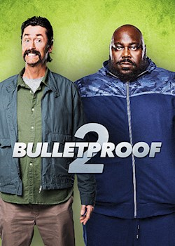 Bulletproof 2: Rematch