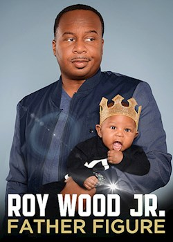 Roy Wood Jr: Father Figure