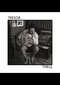 TRESOR - Thrill