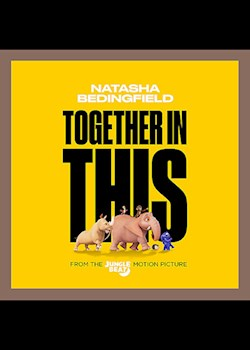 Natasha Bedingfield - Together In This (From 'The Jungle Beat')