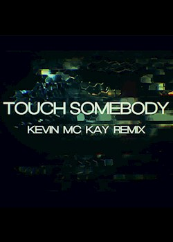 Brenda & The Big Dudes - Touch Somebody (Lyric Video) (Kevin McKay Edit)