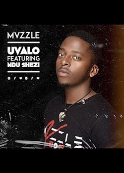Mvzzle - Uvalo (ft. Ndu Shezi)