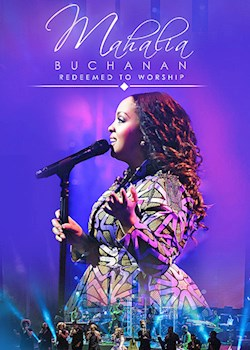 Mahalia Buchanan - Redeemed to Worship