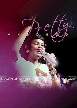Pretty Mhlongo - Season Of Worship Vol 1
