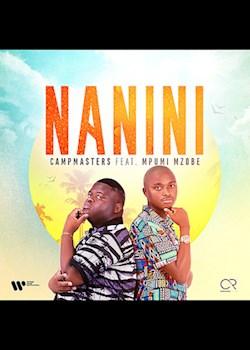 CampMasters - Nanini (ft. Mpumi Mzobe)