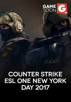 Counter Strike ESL One New York Day 2017