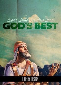 Don't Settle For Less Than God's Best