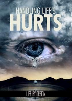 Handling Life's Hurts
