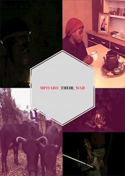 Mpiyabo Their War Short Film