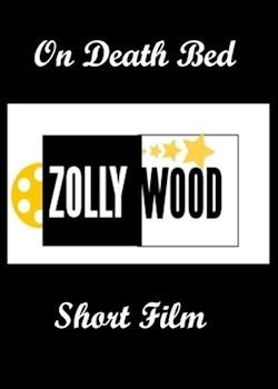 On Death Bed Short Film