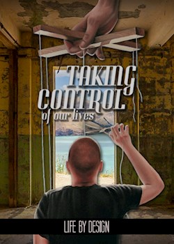 Taking Control of Our Lives