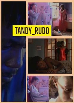 Tandy Rudo Short Film
